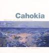 Cahokia: Mirror of the Cosmos