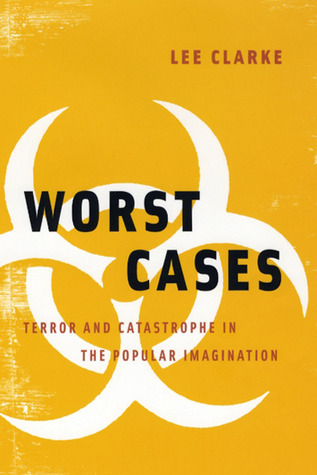 Worst Cases by Lee Clarke