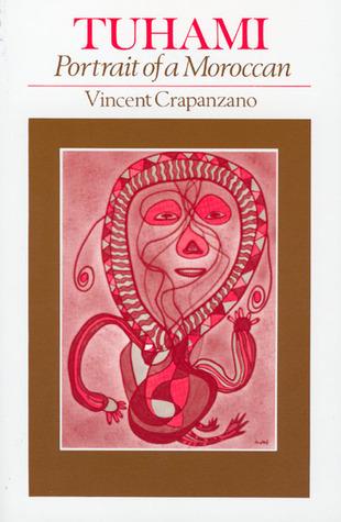 Tuhami by Vincent Crapanzano