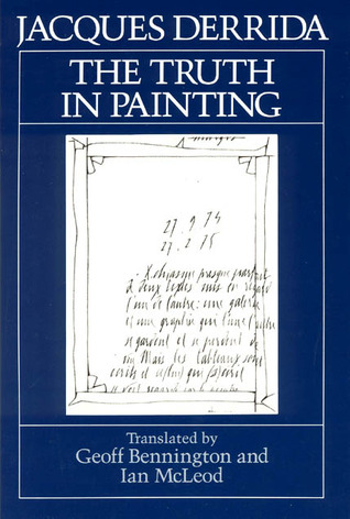 The Truth in Painting by Jacques Derrida