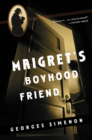 Maigret's Boyhood Friend by Georges Simenon
