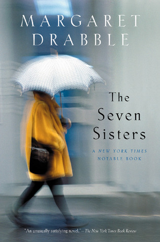 The Seven Sisters by Margaret Drabble
