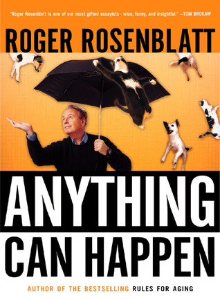 anything can happen by roger rosenblatt