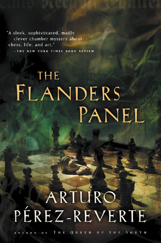 The Flanders Panel by Arturo Pérez-Reverte