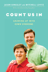 Count Us In: Growing Up with Down Syndrome