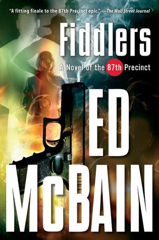 Fiddlers (87th Precinct, #55)
