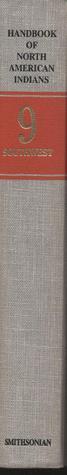 Handbook of North American Indians, Volume 9: Southwest