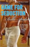 Game for Seduction (Bad Boys of Football, #2)