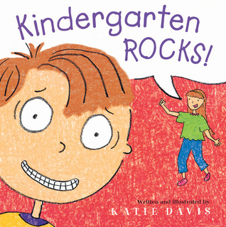 Kindergarten Rocks! by Katie Davis