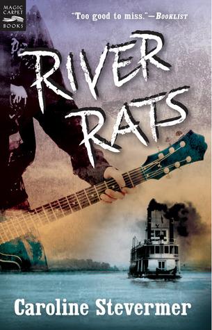River Rats by Caroline Stevermer