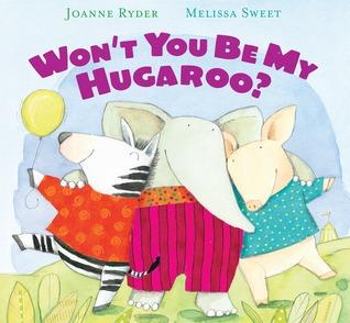 Won't You Be My Hugaroo? by Joanne Ryder
