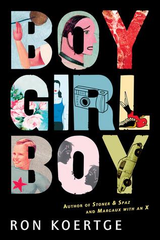 Boy Girl Boy by Ron Koertge