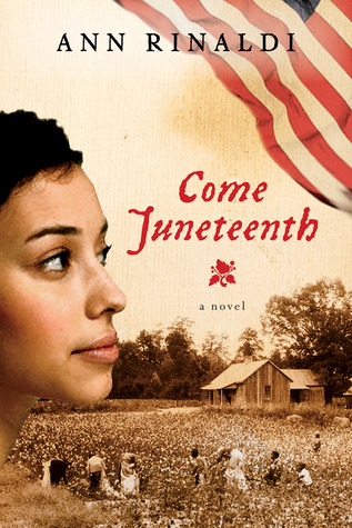 Come Juneteenth By Ann Rinaldi