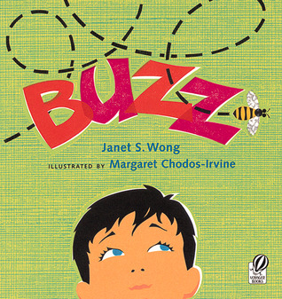 Buzz by Janet S. Wong