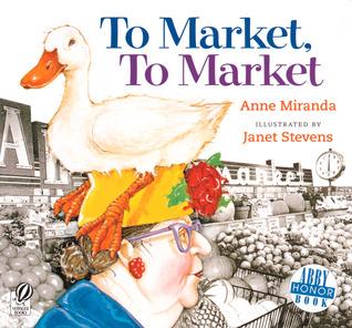 To market, to market by Anne Miranda