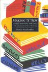 Making It New: Essays, Interviews, and Talks