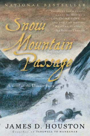 Snow Mountain Passage by James D. Houston