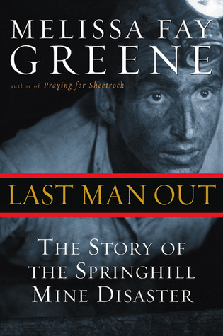 Last Man Out: The Story of the Springhill Mine Disaster