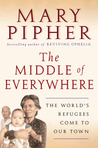 The Middle of Everywhere by Mary Pipher