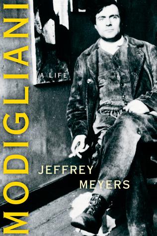 Modigliani by Jeffrey Meyers
