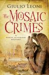 The Mosaic Crimes (Dante Alighieri, #2)