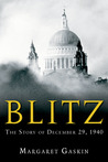 Blitz: The Story of December 29, 1940