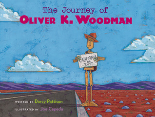 The Journey of Oliver K. Woodman (Bccb Blue Ribbon Picture Bo... by Darcy Pattison