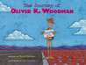 The Journey of Oliver K. Woodman (Bccb Blue Ribbon Picture Book Awards (Awards))