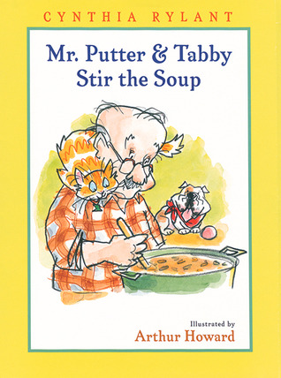 Mr Putter Tabby Stir The Soup By Cynthia Rylant