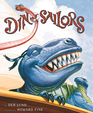 Dinosailors by Deb Lund