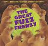 The Great Fuzz Frenzy by Janet Stevens