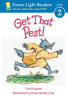 Get That Pest! by Erin Douglas
