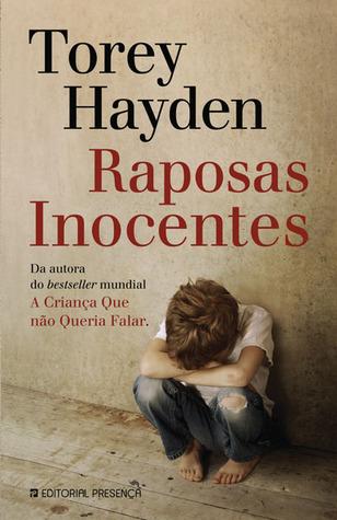 Raposas Inocentes [Innocent Foxes] by Torey L. Hayden