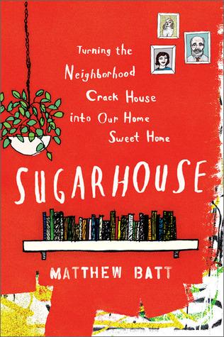 Sugarhouse by Matthew Batt