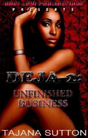 Unfinished Business (Deja #2)