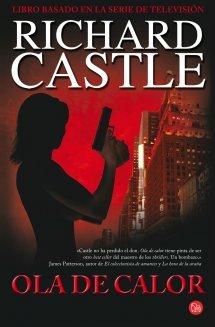 Ebook Ola de calor by Richard Castle PDF!