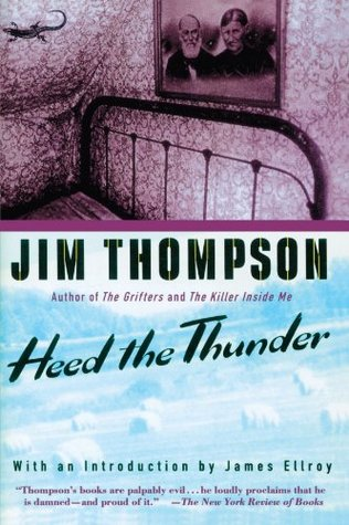Heed the Thunder by Jim Thompson