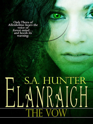 Ebook Elanraigh: The Vow by S.A.  Hunter DOC!
