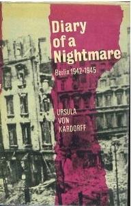 Diary of a Nightmare: Berlin 1942-1945