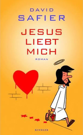 Jesus liebt mich by David Safier