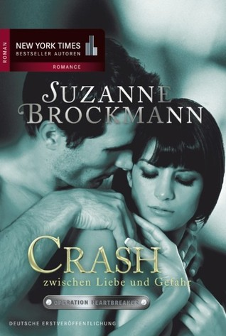 Crash - Zwischen Liebe und Gefahr by Suzanne Brockmann