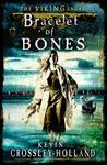 Bracelet of Bones (Viking Sagas #1)