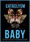 Cataclysm Baby