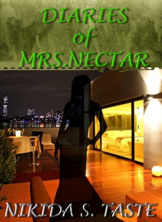 Diaries of Mrs. Nectar by Nikida Taste