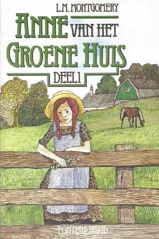 Anne van het groene huis Deel 1