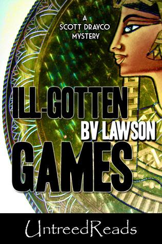 ill-gotten-games-a-scott-drayco-mystery