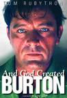 And God Created Burton