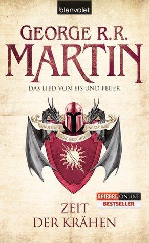 Zeit der Krähen by George R.R. Martin