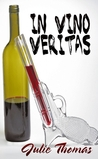 In Vino Veritas (In Vine, #1)