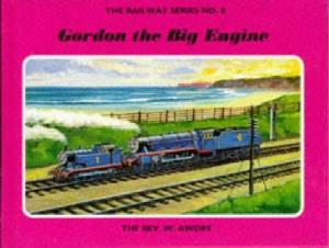 Gordon the Big Engine (The Railway Series, #8)
